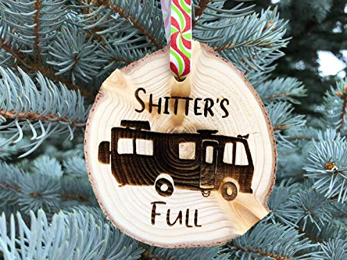 Burkewrusk Wooden Christmas Ornament Shitters Full Christmas Ornament Aspen Rustic Ornament Hand Finished Cousin Eddie National Lampoon Vacation
