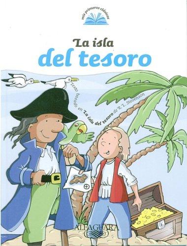 La Isla del Tesoro (Mis Primeros Clasicos) (Spanish Edition) R. L. Stevenson