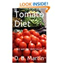 Tomato Diet: Lose weight deliciously!