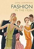 Fashion in the 1920s, Jayne Shrimpton, 0747813086