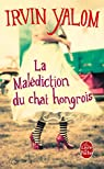 La malédiction du chat hongrois par Yalom