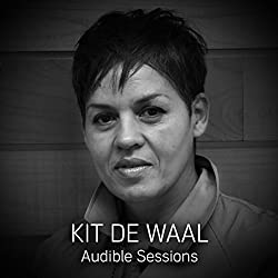 FREE: Audible Sessions with Kit de Waal