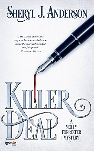 Killer Deal: A Molly Forrester Mystery (The Molly Forrester Series Book 3)