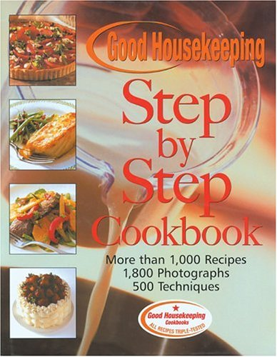 the-good-housekeeping-step-by-step-cookbook-more-than-1000-recipes-1800-photographs