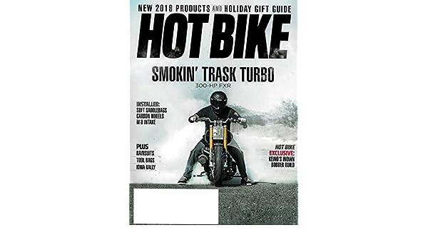 HOT BIKE Magazine January February 2018 HARLEY 300-HP FXR