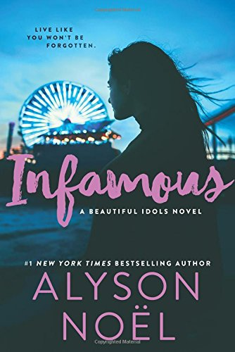 Read Online Infamous (Beautiful Idols) pdf epub