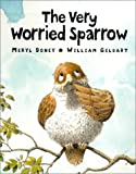 The Very Worried Sparrow, Meryl Doney, 074594437X
