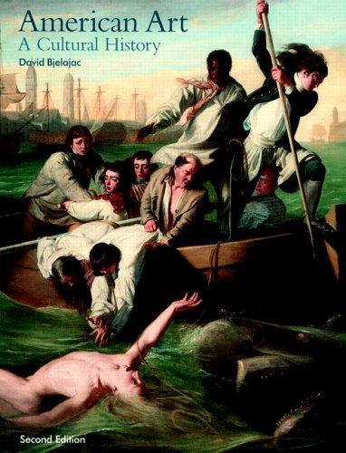 American Art: A Cultural History