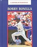 Bobby Bonilla, John Albert Torres, 1883845831