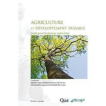 Agriculture et développement durable: Guide pour l'évaluation multicritère (Sciences en partage) (French Edition)