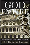 God and Empire: Jesus Against Rome, Then and Now