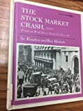 img - for The Stock Market Crash, 1929: Panic on Wall Street Ends the Jazz Age: a Focus Book book / textbook / text book