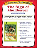 Literature Circle Guide: the Sign of the Beaver, Tara McCarthy, 0439355427