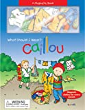 Caillou: What Should I Wear?