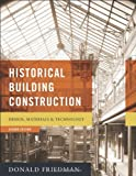 Historical Building Construction: Design, Materials, and Technology (Second Edition)