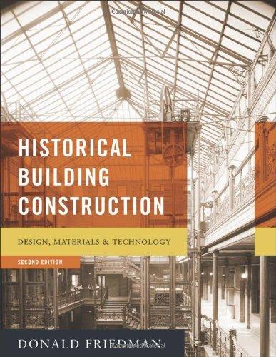 Download [PDF] Historical Building Construction: Design