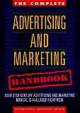 The Complete Advertising and Marketing Handbook, Herschell Gordon Lewis, 156625101X
