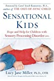 Sensational Kids, Lucy Jane Miller and Doris A. Fuller, 0399533079