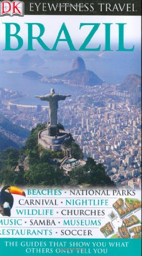 Brazil (Eyewitness Travel Guides)