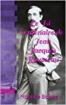 Le Bi-Centenaire de Jean-Jacques Rousseau par Barrès