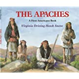 The Apaches (First Americans Book)