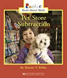Pet Store Subtraction, Simone T. Ribke, 0516289020