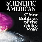 Scientific American: Giant Bubbles of the Milky Way | Douglas Finkbeiner,Meng Su,Dmitry Malyshev