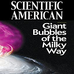 Scientific American: Giant Bubbles of the Milky Way
