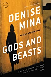 Gods and Beasts: A Novel (Alex Morrow Book 3)