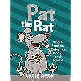 Pat the Rat: Short Stories, Jokes, and Activities! (Fun Time Reader)
