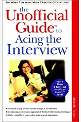 The Unofficial Guide to Acing the Interview Paperback