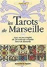 Les Tarots de Marseille : Avec un jeu complet de 78 cartes du véritable Tarot de Marseille (1Jeu) par Beni