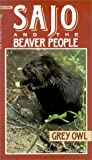 Sajo and the Beaver People, Grey Owl and G. Owl, 0773673415