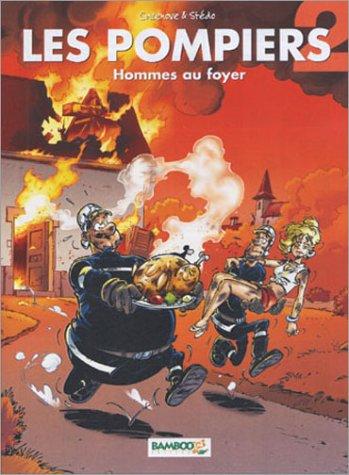 Les Pompiers, tome 2 : Hommes au foyer