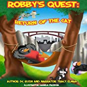 Return of the Cat: Robby's Quest, Book 3 | D. C. Rush