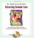 Attracting Genuine Love, Gay Hendricks and Kathleen Hendricks, 1591791715