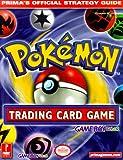Pokemon Trading Card Game (Game Boy Version), Elizabeth M. Hollinger, 0761527982