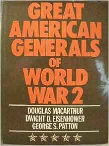 Great American Generals of World War II: Douglas MacArthur ...