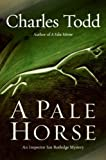 Front cover for the book A Pale Horse by Charles Todd