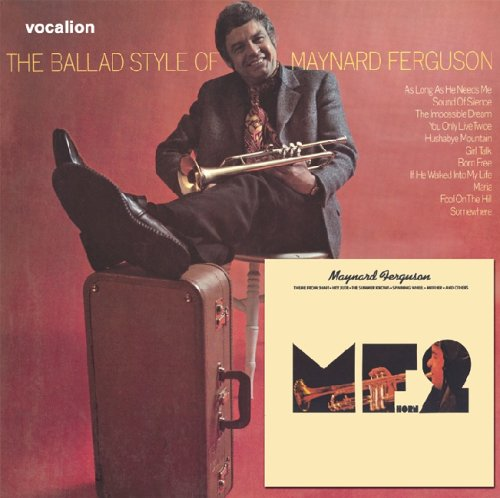 Free Talk In Maynard Monday May 4th >> Maynard Ferguson M F Horn 2 The Ballad Style Of Maynard Ferguson