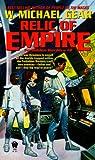 Relic of Empire, W. Michael Gear, 0886774926