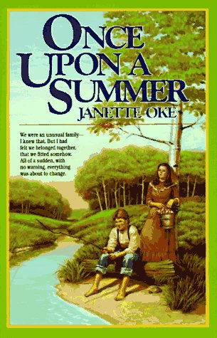 Once upon a summer seasons of the heart 1 janette oke once upon a summer seasons of the heart 1 janette oke 9781581650259 amazon books fandeluxe Choice Image