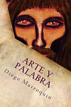 Arte y Palabra (Spanish Edition) - Kindle edition by Diego