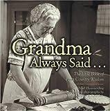 Grandma Always Said..., Pearl Hummerding, 0896585689