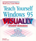 Teach Yourself Windows 95 Visually, Sandra Cable and William Lindsey, 0764533851