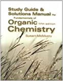 McMurry's Fundamentals of Organic Chemistry : Study Guide and Solutions Manual, , 0534395740