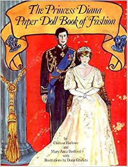 Princess Diana Paper Doll Book Of Fashion Clarissa Marlow