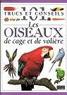 Les Oiseaux de cage et de volière par Philippe de Wailly