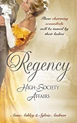 Regency High-Society Affairs Vol 5: Beloved Virago / Lord Trenchard's Choice: AND Lord Trenchard's Choice (Mills & Boon Special Releases)