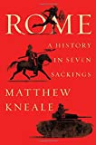 #1: Rome: A History in Seven Sackings